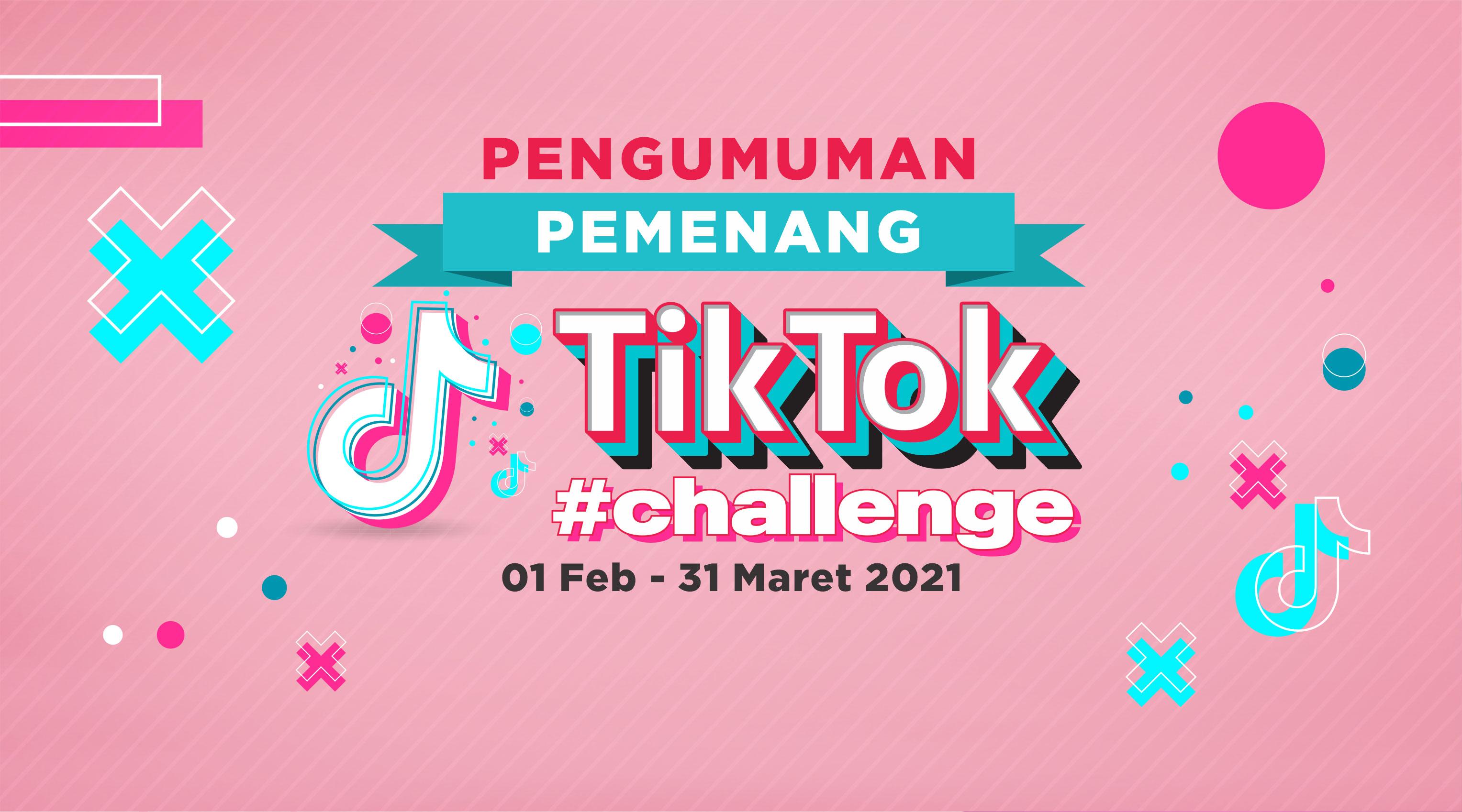 Pengumuman Tiktok Challenge 2021